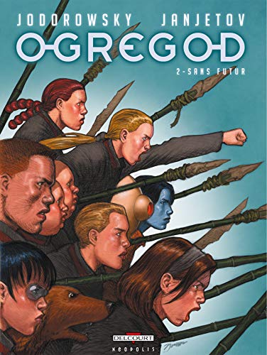 Ogregod T02: Sans futur