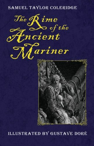 The Rime of the Ancient Mariner (Illustrated by Gustave Dore)