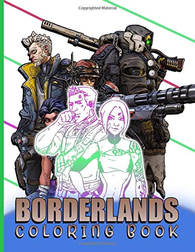 Borderlands Coloring Book: Great Adult Coloring Books For Men And Women