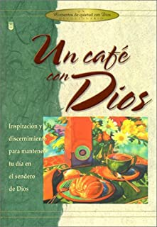 UN Cafe Con Dios (Spanish Edition)