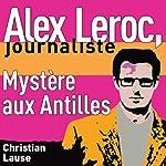 Mystère aux Antilles [Mystery in the Antilles] audiobook cover art