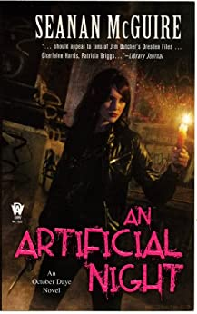 An Artificial Night (October Daye Book 3) by [Seanan McGuire]