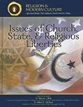 Issues of Church, State, & Religious Liberties: Whose Freedom, Whose Faith?