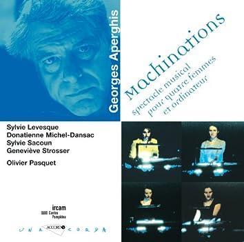 Aperghis-Machinations-Spectacle musical pour 4 femmes etordi nateur