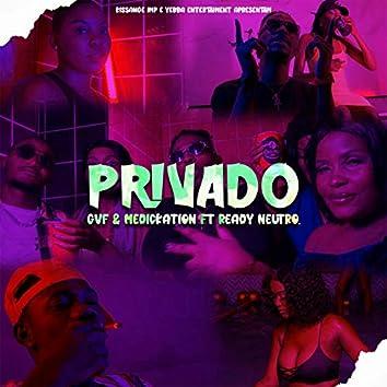 Privado (feat. Ready Neutro)