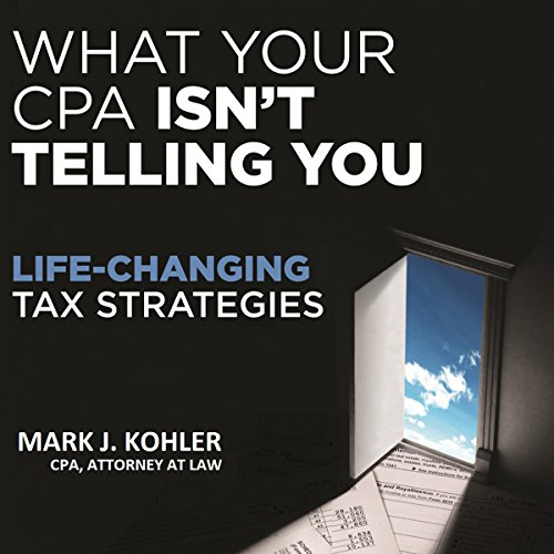 What Your CPA Isn't Telling You audiobook cover art
