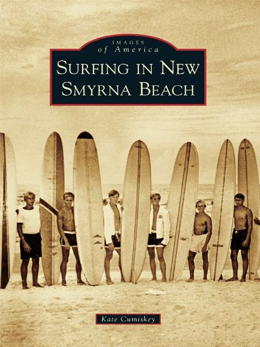 Surfing in New Smyrna Beach (Images of America) (English Edition)