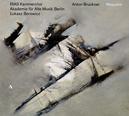 Anton Bruckner: Requiem
