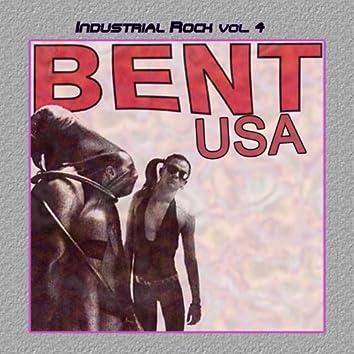 Industrial Rock Vol. 4: Bent USA