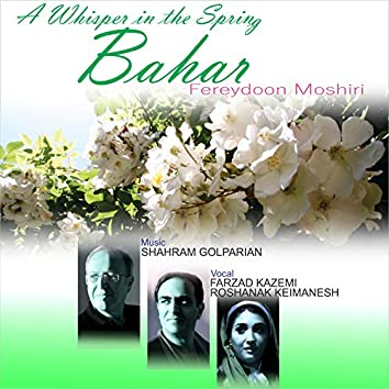 A Whisper in the Spring Bahar