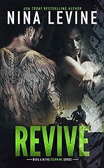 Revive (Storm MC #4) by [Nina Levine]