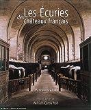 Les Ecuries des châteaux français