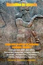 Learn How To Speak The Anunnaki Language. Vol.2. Dictionary, Vocabulary, Conversation.