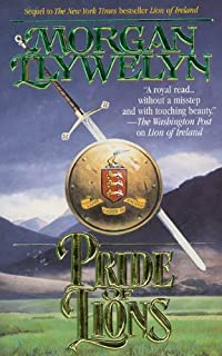 Pride of Lions (Celtic World of Morgan Llywelyn Book 6)