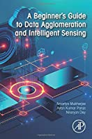 A Beginner's Guide to Data Agglomeration and Intelligent Sensing Front Cover