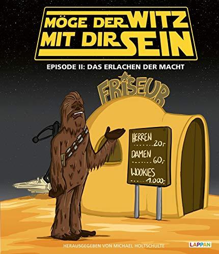 """Möge der Witz mit dir sein Episode 2: \""""Star Wars\""""-Cartoons: Das Erlachen der Macht"""