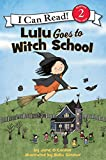 Lulu Goes to Witch School (I Can Read Level 2) (English Edition)