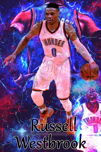 Russell Westbrook Notebook: Russell Westbrook Notebook Journal Gift,120 Lined Paper Book for Writing, Perfect Present for Fans, Notebook Diary 6 X 9 Inches