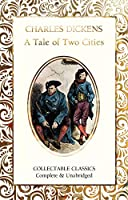 A Tale of Two Cities (Flame Tree Collectable Classics)