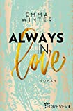 Always in Love: Roman (Weston-High-Reihe, Band 3)