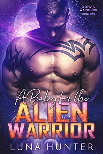 A Baby for the Alien Warrior: A ...