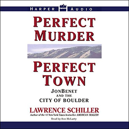 Perfect Murder, Perfect Town audiobook cover art