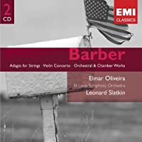 Barber: Adagio for Strings / Violin Concerto / Orchestral & Chamber Works (2005-05-24)