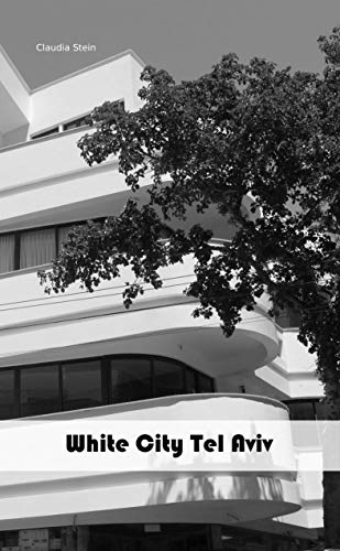 White City Tel Aviv (English Edition)