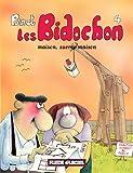 Les Bidochon, tome 4 - Maison sucrée maison