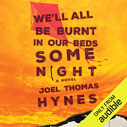 We'll All Be Burnt in Our Beds Some Night audiobook cover art