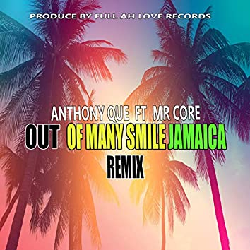 Out of Many Smile Jamaica (Remix )