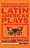 Book of Latin American Plays: La Chunga; Paper Flowers; Medea in the Mirror (Play Anthologies)