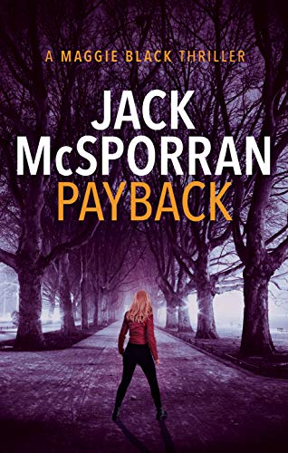 Payback (Maggie Black Book 3) (English Edition)