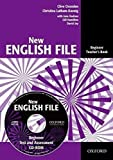 New English File: Beginner: Teacher's Book with Test and Assessment CD-ROM: Six-level...