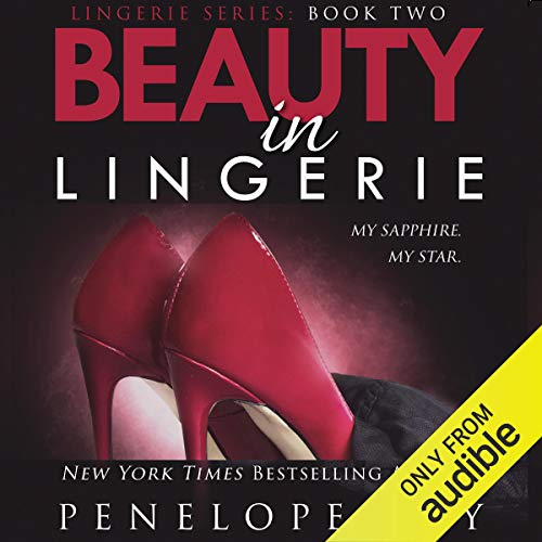 Beauty in Lingerie, Book 2 Audiobook By Penelope Sky cover art