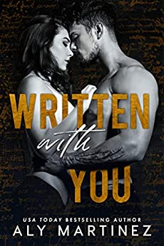 Written with You (The Regret Duet Book 2) by [Aly Martinez]