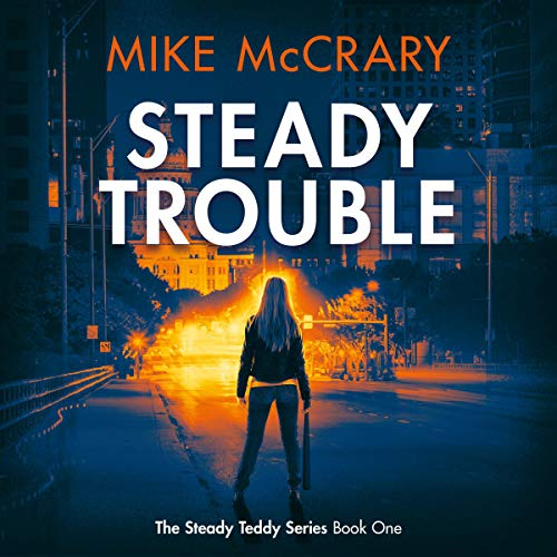 Steady Trouble audiobook cover art