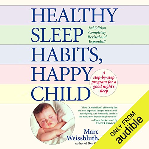 Healthy Sleep Habits, Happy Child audiobook cover art