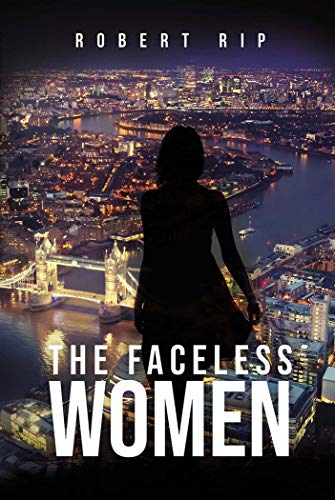 The Faceless Women: Fast paced Nordic noir styled crime thriller based in London (English Edition)