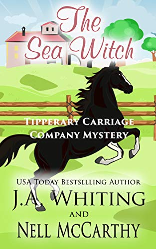 The Sea Witch (Tipperary Carriage Company Mystery Book 6)