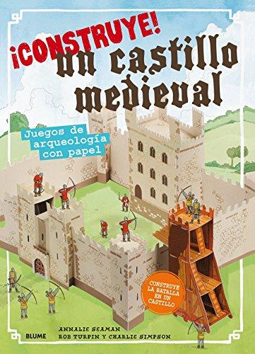¡Construye! Un castillo medieval: Juegos de arqueología con papel