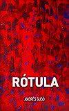 RÓTULA