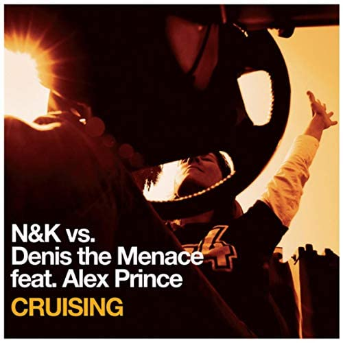 N&K & Denis The Menace feat. Alex Prince