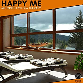 Happy Me - Melodies For Spa Therapy