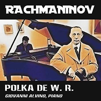 Rachmaninoff: Polka de W. R.