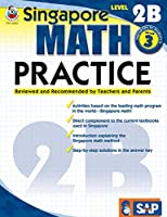 Singapore Math – Level 2B Math Practice Workbook for 3rd Grade, Paperback, Ages 8–9 with Answer Key (Singapore Math Practice)
