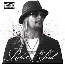 Rebel Soul by Kid Rock [2012] Audio CD