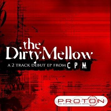 Dirty Mellow EP