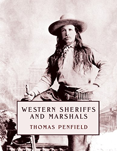 Western Sheriffs and Marshals (Reprint Edition)