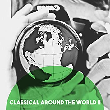 Classical Around the World II